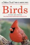 Birds (A Golden Guide from St. Martin's Press) - Ira N. Gabrielson, Herbert S. Zim, Chandler S. Robbins, James Gordon Irving