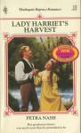 Lady Harriet's Harvest - Petra Nash
