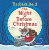 The Night Before Christmas - Barbara Reid