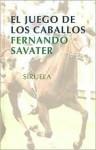 juego de los caballos - Fernando Savater
