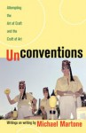 Unconventions: Attempting the Art of Craft and the Craft of Art - Michael Martone
