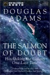 The Salmon Of Doubt: Hitchhiking The Galaxy One Last Time (Audio) - Douglas Adams