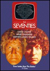 Doctor Who: The Seventies (Dr Who) - David J. Howe, Stephen James Walker, Mark Stammers