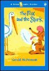 The Fox and the Stork - Gerald McDermott