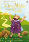 King Midas And The Gold (Usborne First Reading, Level 1) - Alex Frith, Simona Sanfilipo