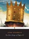 The Short Reign of Pippin IV: A Fabrication - John Steinbeck, Robert E Morsberger