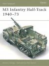 M3 Infantry Half-Track 1940-73 (New Vanguard) - Steven Zaloga, Peter Sarson