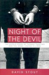Night of the Devil: The Untold Story of Thomas Trantino and the Angel Lounge Killings - David Stout