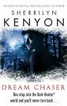 Dream Chaser (Dream-Hunter, #3; Dark-Hunter, #14) - Sherrilyn Kenyon