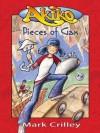 Akiko: Pieces of Gax - Mark Crilley