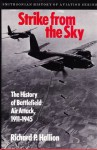 Strike from the Sky: The History of Battlefield Air Attack, 1911-1945 - Richard P. Hallion