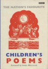 The Nation's Favourite Children's Poems - Lewis Carroll, Sylvia Plath, Roald Dahl, Gilbert Keith Chesterton, Alan Alexander Milne, Robert Louis Stevenson, Kenneth Grahame, Robert Frost, Thomas Stearns Eliot, Grace Nichols, Hilaire Belloc, Edward Estlin Cummings, Robert Browning