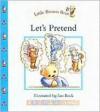 Little Brown Bear: Let's Pretend (Little Brown Bear) - Ian Beck