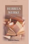 Hebbels Werke: Teil 9. Tagebücher II (German Edition) - Friedrich Hebbel