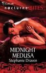 Midnight Medusa - Stephanie Draven