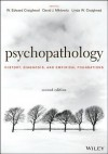 Psychopathology: History, Diagnosis, and Empirical Foundations - W. Edward Craighead, David J. Miklowitz, Linda W Craighead