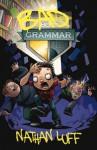 Bad Grammar - Nathan Luff
