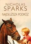 Najdłuższa podróż - Nicholas Sparks, Jacek Manicki