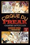 Cirque du Freak, Volume 4: Vampire Mountain - Darren Shan, Takahiro Arai