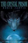 Crystal Prison, the PB (Deptford Mice Trilogy, Book 2) - Robin Jarvis