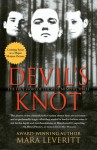 Devil's Knot: The True Story of the West Memphis Three - Mara Leveritt