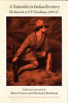 A Naturalist in Indian Territory: The Journals of S. W. Woodhouse, 1849-1850 - S.W. Woodhouse, John S. Tomer, Michael J. Brodhead