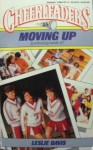 Moving Up - Leslie Davis