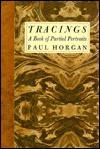 Tracings: A Book of Partial Portraits - Paul Horgan