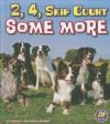 2, 4, Skip Count Some More - Thomas K. Adamson, Heather Adamson