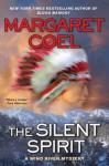 The Silent Spirit - Margaret Coel