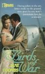 Birds Of War - Jane Toombs