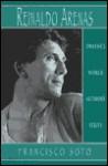 Reinaldo Arenas: The Pentagonia - Francisco Soto, David William Foster