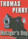 Metzger's Dog - Thomas Perry, Carl Hiaasen, Michael Kramer