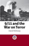 9/11 and the War on Terror - David Holloway