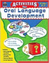 Activities for Oral Language Development - Jodene Lynn Smith, Ina Massler Levin, Eric Migliaccio, Jen Long
