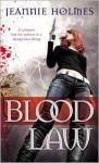 Blood Law - Jeannie Holmes