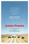 Bad Dirt - Annie Proulx