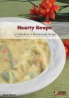 Hearty Soups: A Collection of Homemade Soups - Dennis Weaver