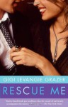 Rescue Me - Gigi Levangie Grazer