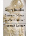 Georg Baselitz & Arnulf Rainer: Comedy - Rudi Fuchs, Georg Baselitz, Arnulf Rainer