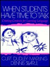 When Students Have Time to Talk - Curt Dudley-Marling