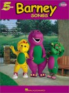 Barney Songs: Five Finger Piano - Hal Leonard Publishing Company