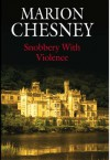 Snobbery With Violence - Marion Chesney