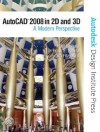 AutoCAD 2008 in 2D and 3D: A Modern Perspective - Paul Richard, Jim Fitzgerald, Frank E. Puerta