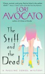 The Stiff and the Dead - Lori Avocato