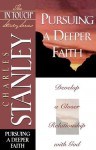 Pursuing a Deeper Faith - Charles F. Stanley