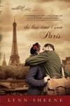 The Last Time I Saw Paris - Lynn Sheene