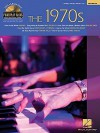 The 1970s: Piano Play-Along Volume 58 - Hal Leonard Publishing Company