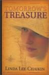Tomorrow's Treasure - Linda Lee Chaikin
