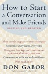 How to Start a Conversation and Make Friends: Revised and Updated - Don Gabor